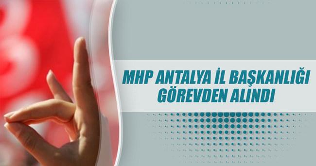 MHP Antalya İl Başkanlığı görevden alındı