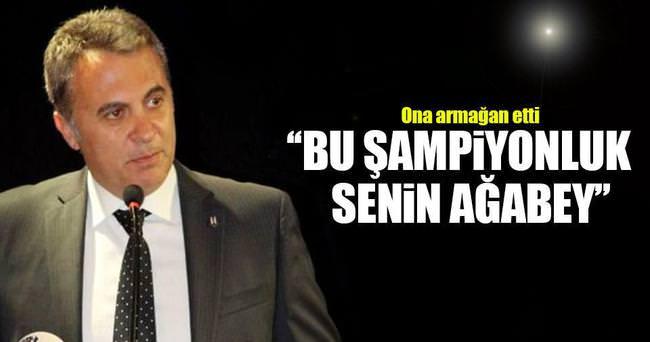Bu şampiyonluk senin Süleyman Ağabey