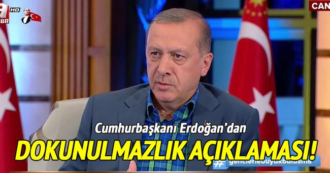Cumhurbaşkanı Erdoğan'dan dokunulmazlık açıklaması!