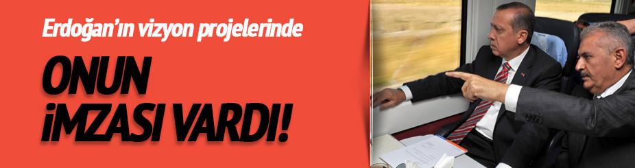 Tayyip Erdoğan'ın vizyon projelerinde Binali Yıldırım'ın imzası var!