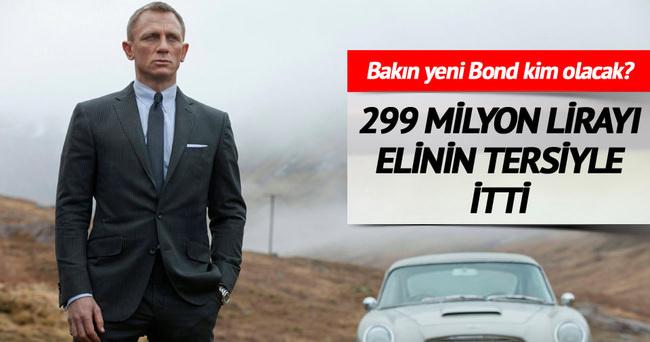 Bond 299 milyon lirayı geri çevirdi