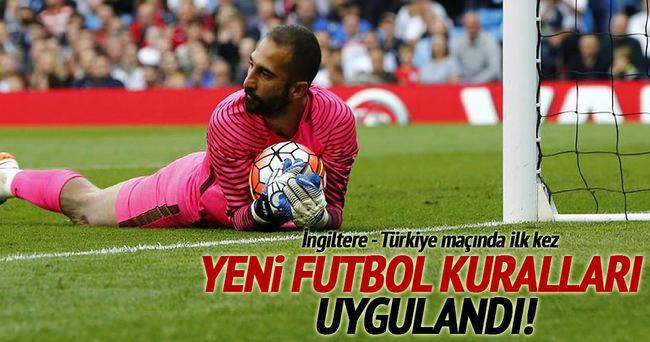 Yeni futbol kuralları ilk kez uygulandı