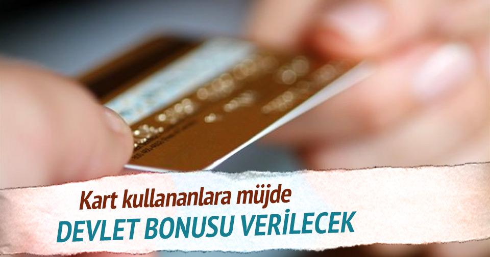 Nakit yerine kartla alışverişe devlet bonusu