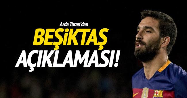 Arda Turan'dan Beşiktaş açıklaması