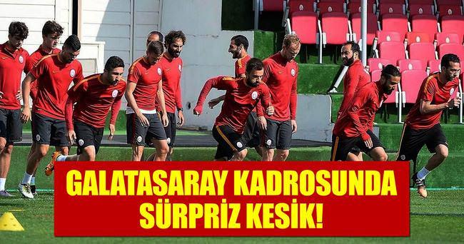 GALATASARAY KADROSUNDA SÜRPRİZ KESİK!