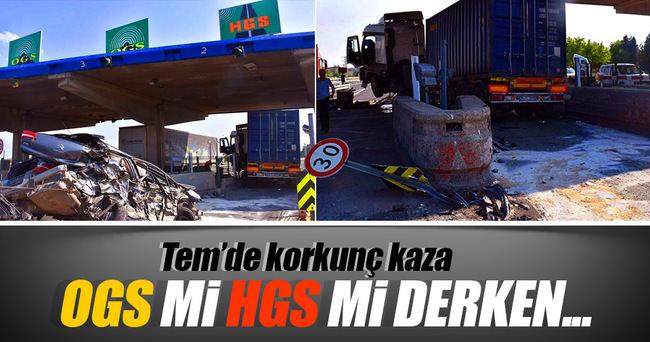 'HGS mi OGS mi' derken TIR'ın altına girdi