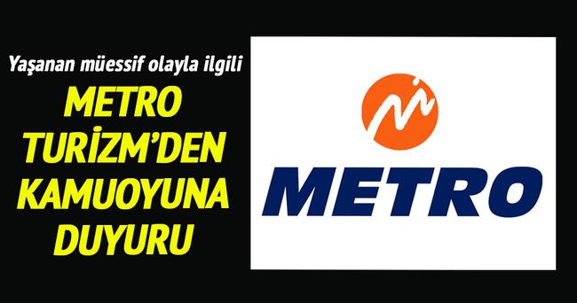 Metro Turizm'den kamuoyuna duyuru ve özür