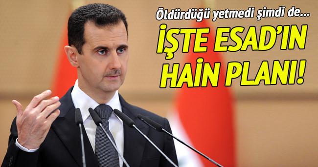 İşte Esad'ın hain planı!