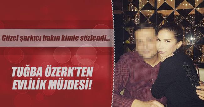 Ünlu şarkıcı Tuğba Özerk evleniyor!