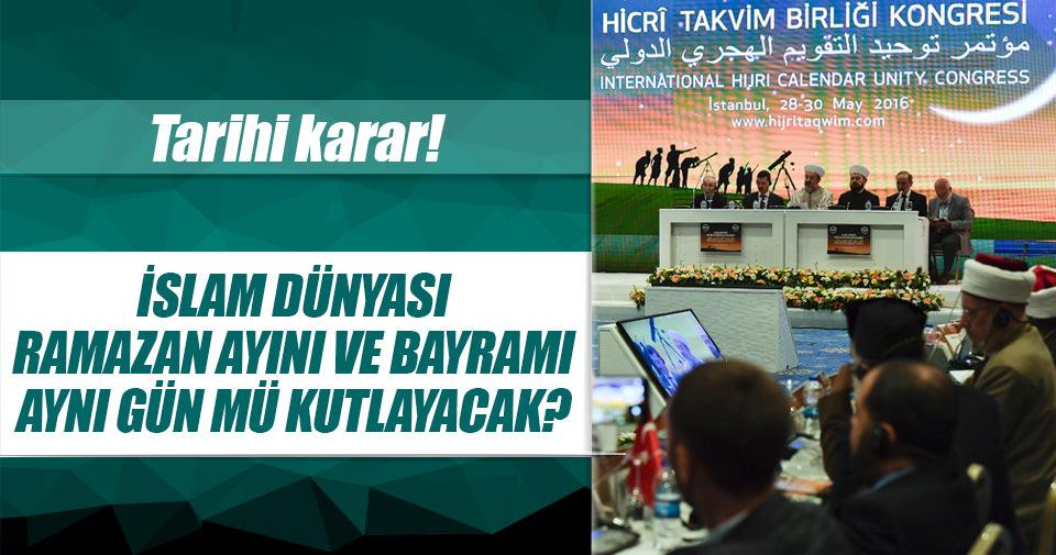 Uluslararası Hicri Takvim Birliği Kongresi'nden birlik kararı çıktı