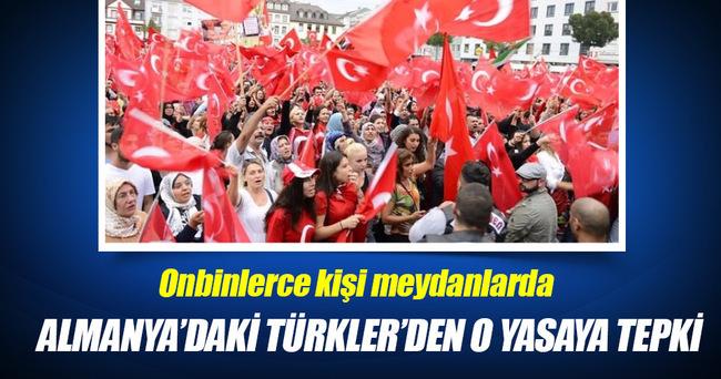 Almanya'daki Türkler'den o yasaya tepki