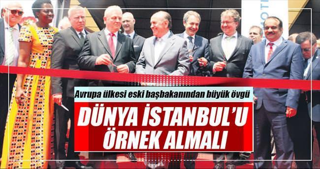 Dünya İstanbul'u örnek almalı