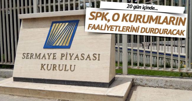 SPK özsermayesi yetersiz aracı kurumların faaliyetlerini durduracak