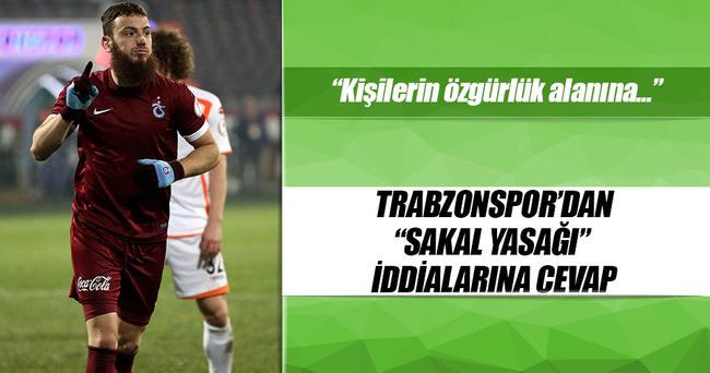 Trabzonspor'dan 'sakal' açıklaması!