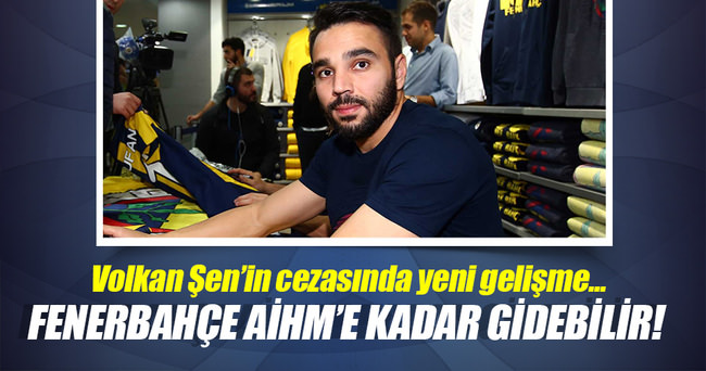 Fenerbahçe, Avrupa İnsan Hakları Mahkemesine gidebilir!