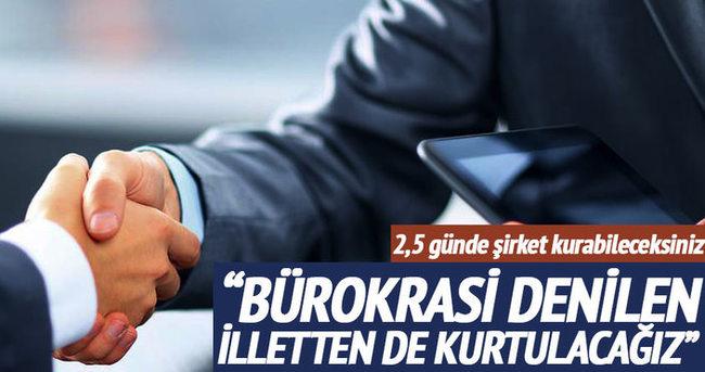 Bürokrasi' denilen illetten de kurtulacağız