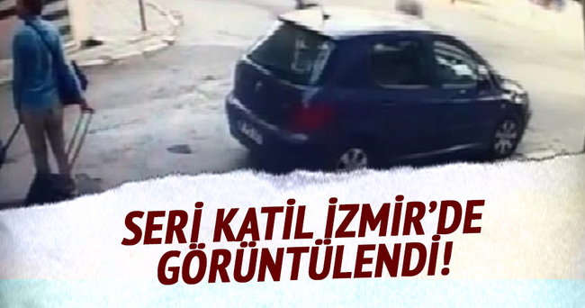 Seri katil İzmir'de görüntülendi