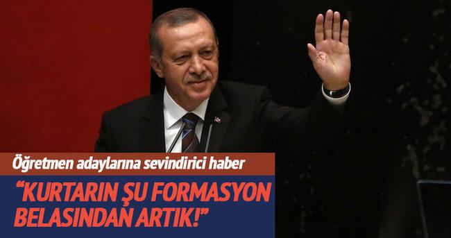 Cumhurbaşkanı Erdoğan: Şu formasyon belasından kurtarın artık