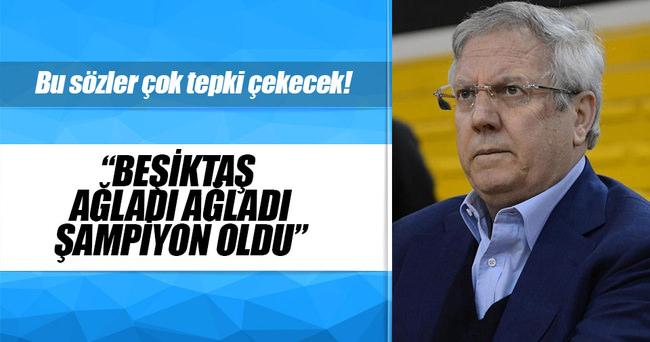 Aziz Yıldırım: Beşiktaş ağladı, ağladı şampiyon oldu