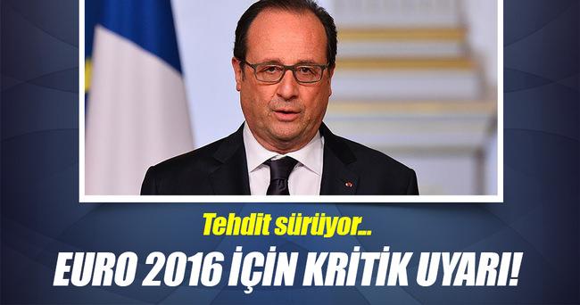 EURO 2016 için kritik uyarı!