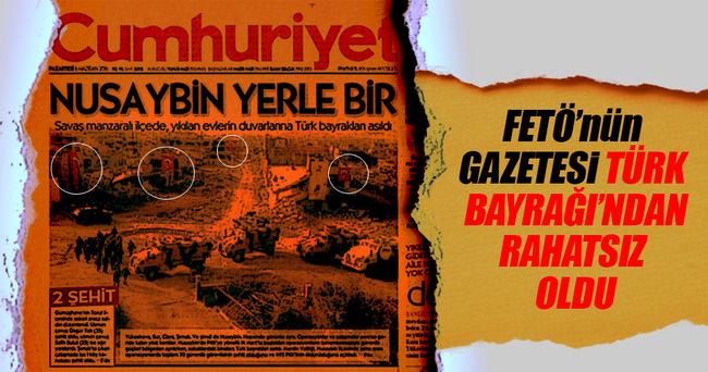 FETÖ'nün gazetesi Türk bayrağından rahatsız oldu