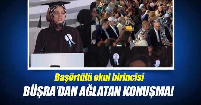 Okul birincisi başörtülü Büşra'dan ağlatan konuşma