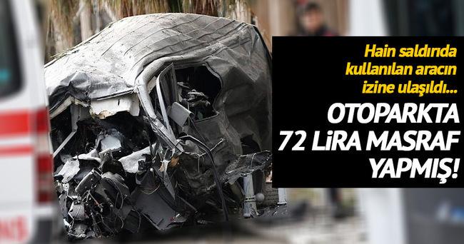 Saldırıda kullanılan otomobil otoparka 72 lira vermiş!