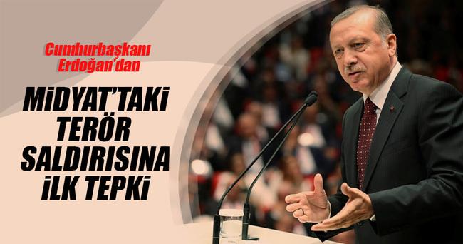 Cumhurbaşkanı Erdoğan Midyat'taki terör saldırısını lanetledi