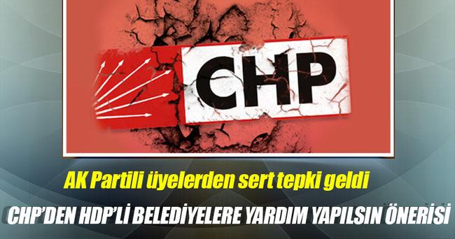 CHP'li Tüfek: HDP'li belediyelere de yardım yapılsın