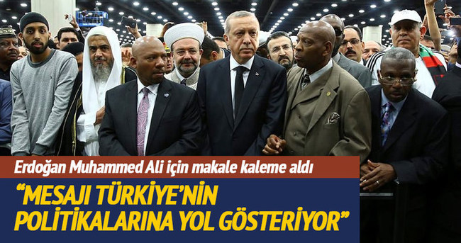 Cumhurbaşkanı Erdoğan, Muhammed Ali için makale kaleme aldı