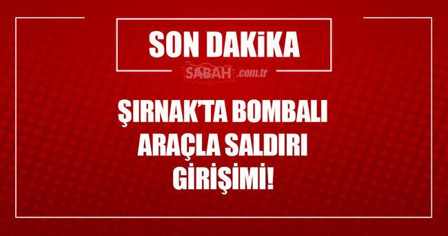 Şırnak'ta bombalı araçla saldırı önlendi