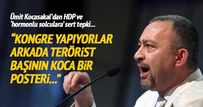 Ümit Kocasakal: HDP ülkeyi terörle tehdit ediyor!