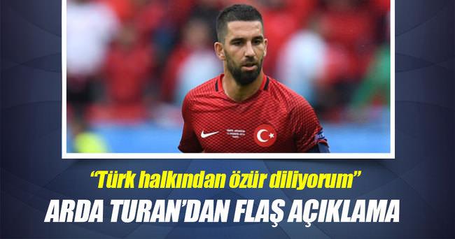 Arda Turan: Türk halkından özür diliyorum