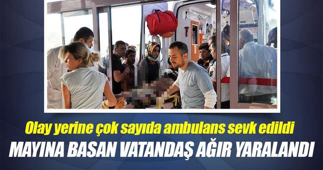 Mayına basan vatandaş ağır yaralandı
