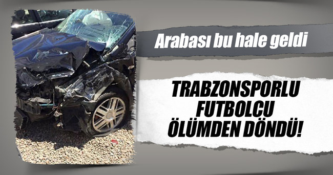 Trabzonspor'un genç kalecisi ölümden döndü