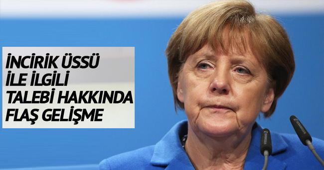 Almanya'nın İncirlik Üssü ile ilgili talebi hakkında önemli açıklama