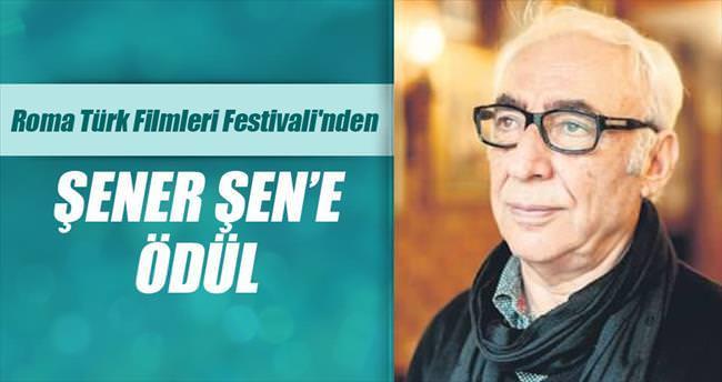 Roma Türk Filmleri Festivali'nden Şener Şen'e onur ödülü