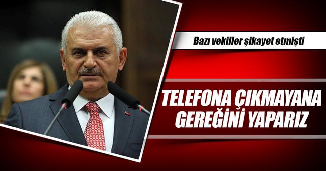 Başbakan Yıldırım:Telefona çıkmayana gereğini yaparız