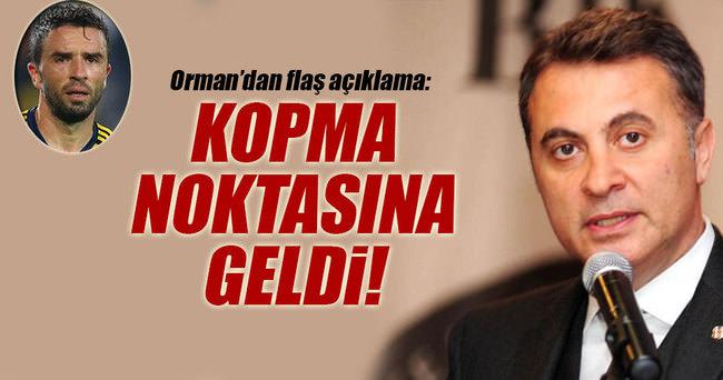 Fikret Orman'dan 'Gökhan Gönül' açıklaması