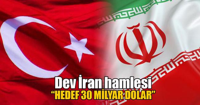 İran'da hedef 30 milyar dolar