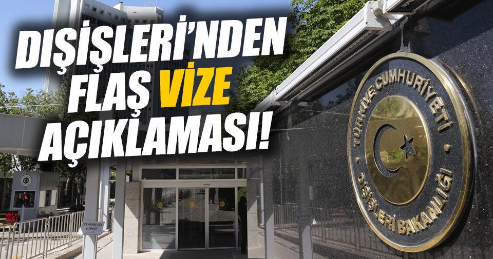 Dışişleri'nden vize serbestisi açıklaması