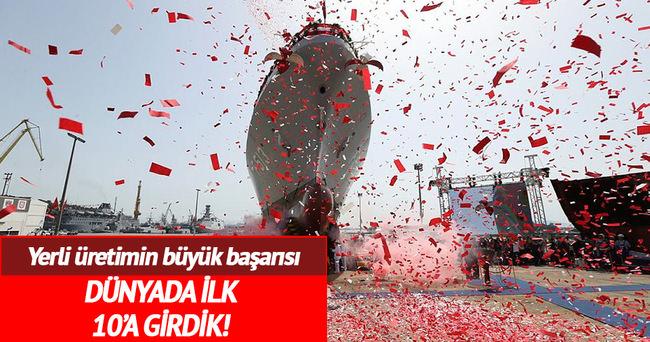 'Türkiye savaş gemisi üretiminde ilk 10'da'