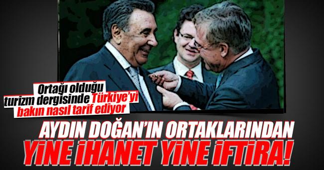Aydın Doğan Türkiye düşmanı kafası Burda!