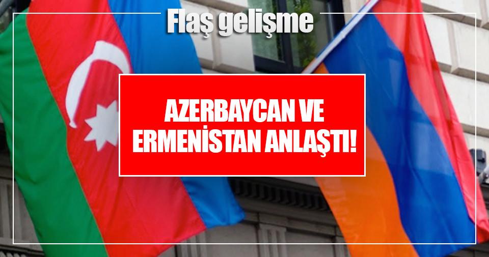 Azerbaycan ve Ermenistan anlaştı!