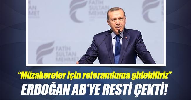 Cumhurbaşkanı Erdoğan: AB müzakereleri için referanduma gidebiliriz