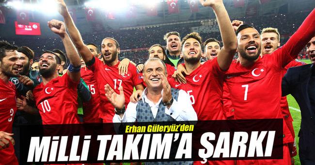 Erhan Güleryüz'dan Milli Takım'a şarkı