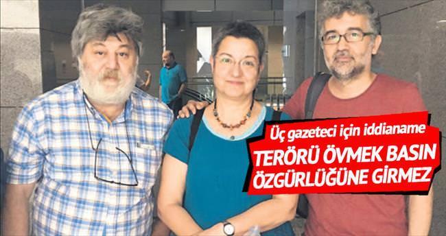 'Terörü övmek basın özgürlüğüne girmez'