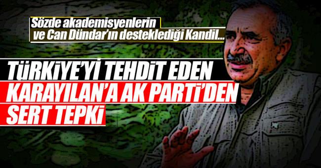 Türkiye'yi ve Kürtleri tehdit eden Karayılan'a AK Parti'den cevap