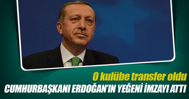 Cumhurbaşkanı Erdoğan'ın yeğeni Eskişehirspor'da