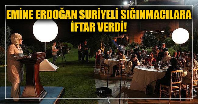 Emine Erdoğan Suriyeli sığınmacılara iftar verdi